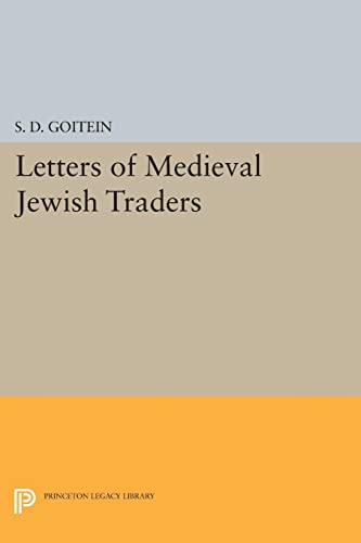 9780691618777: Letters of Medieval Jewish Traders