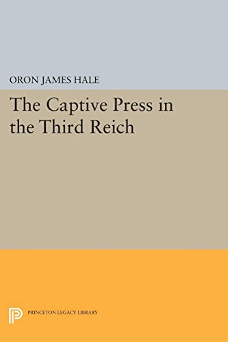 9780691618975: The Captive Press in the Third Reich