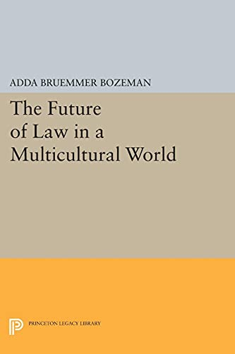 9780691620602: The Future of Law in a Multicultural World (Princeton Legacy Library)