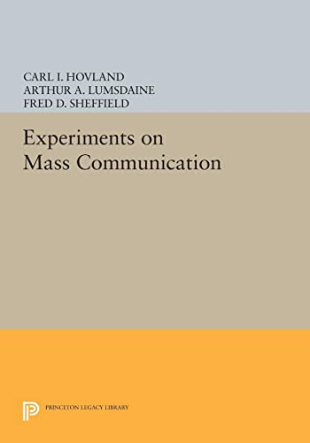 Experiments on Mass Communication: Carl I. Hovland