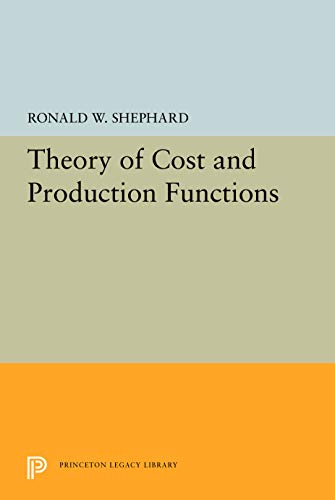 9780691620800: Theory of Cost and Production Functions (Princeton Studies in Mathematical Economics)
