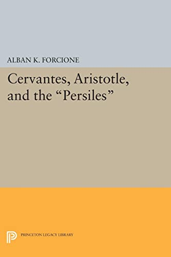 9780691620978: Cervantes, Aristotle, and the