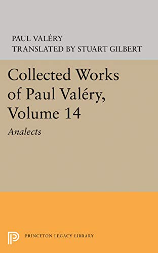 9780691621029: Collected Works of Paul Valery, Volume 14: Analects (Princeton Legacy Library)