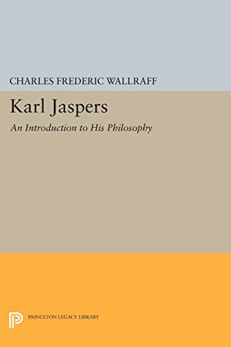 9780691621081: Karl Jaspers: An Introduction to His Philosophy (Princeton Legacy Library)
