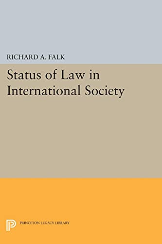 9780691621326: Status of Law in International Society (Princeton Legacy Library)