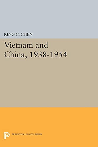 9780691621524: Vietnam and China 1938-1954