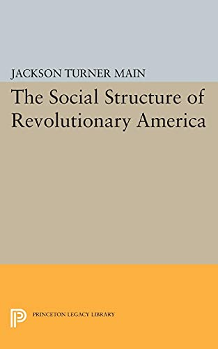 Social Structure of Revolutionary America: Jackson Turner Main