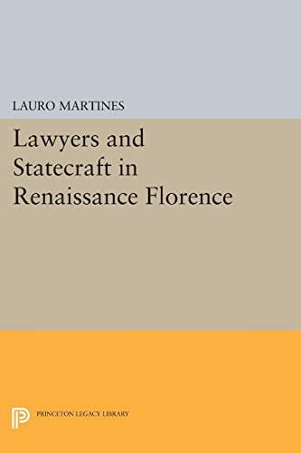 9780691622651: Lawyers and Statecraft in Renaissance Florence