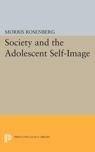 9780691622682: Society and the Adolescent Self-Image (Princeton Legacy Library)