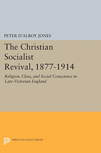 Christian Socialist Revival, 1877-1914 (Paperback): Peter D'alroy Jones