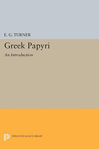 9780691622828: Greek Papyri: An Introduction (Princeton Legacy Library)