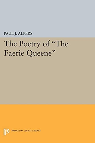 9780691622866: Poetry of the Faerie Queene (Princeton Legacy Library)