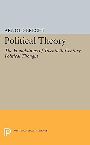 9780691622903: Political Theory: The Foundations of Twentieth-Century Political Thought (Princeton Legacy Library)