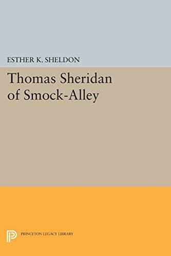 Thomas Sheridan of Smock-Alley: Esther K. Sheldon