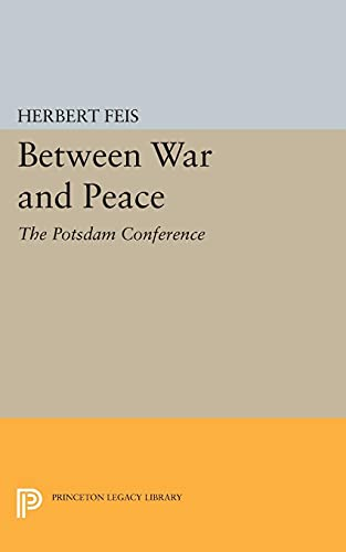 9780691623207: Between War and Peace (Princeton Legacy Library)