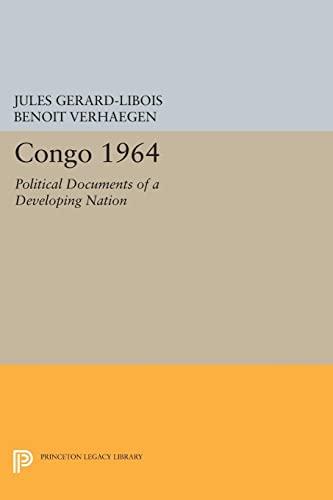 9780691624198: Congo 1964: Political Documents of a Developing Nation (Centre de Recherche et D'Information Socio-Politiques)