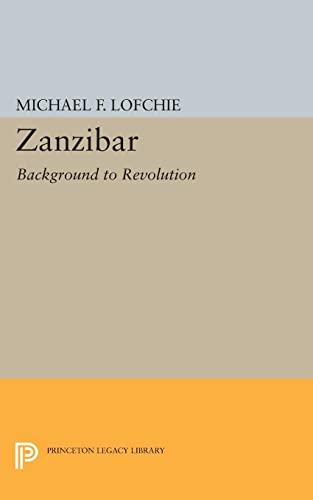 9780691624273: Zanzibar: Background to Revolution (Princeton Legacy Library)