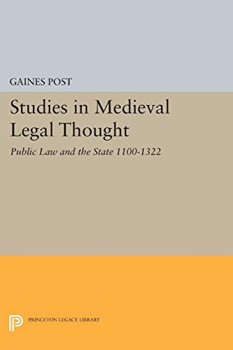 9780691625102: Studies in Medieval Legal Thought: Public Law and the State 1100-1322 (Princeton Legacy Library)