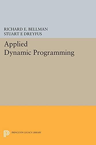 9780691625423: Applied Dynamic Programming (Princeton Legacy Library)
