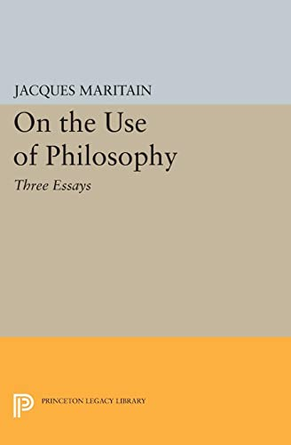9780691625638: On the Use of Philosophy: Three Essays (Princeton Legacy Library)