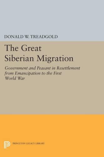 Great Siberian Migration: Treadgold, Donald W.