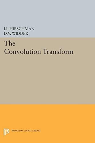 9780691626925: The Convolution Transform (Princeton Legacy Library)