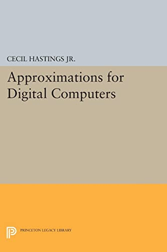 9780691626949: Approximations for Digital Computers (Princeton Legacy Library)