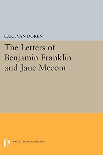 9780691627434: Letters of Benjamin Franklin and Jane Mecom (Princeton Legacy Library)