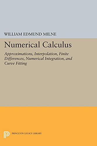 9780691627496: Numerical Calculus (Princeton Legacy Library)