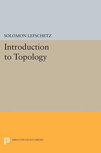 9780691627502: Introduction to Topology (Princeton Legacy Library)