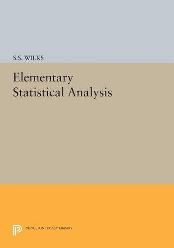 9780691627557: Elementary Statistical Analysis (Princeton Legacy Library)