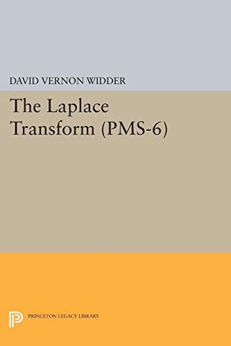 9780691627755: The Laplace Transform (PMS-6) (Princeton Mathematical Series)