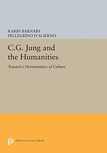 9780691629162: C.G. Jung and the Humanities: Toward a Hermeneutics of Culture (Princeton Legacy Library)