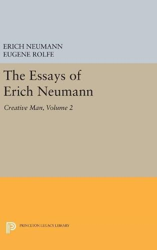The Essays of Erich Neumann, Volume 2: Creative Man: Five Essays: Erich Neumann