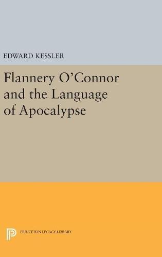 Flannery O'Connor and the Language of Apocalypse: Edward Kessler