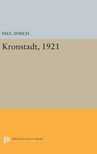 9780691630502: Kronstadt, 1921 (Princeton Legacy Library)