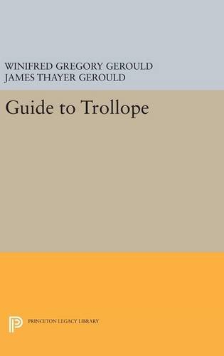 9780691630588: Guide to Trollope (Princeton Legacy Library)