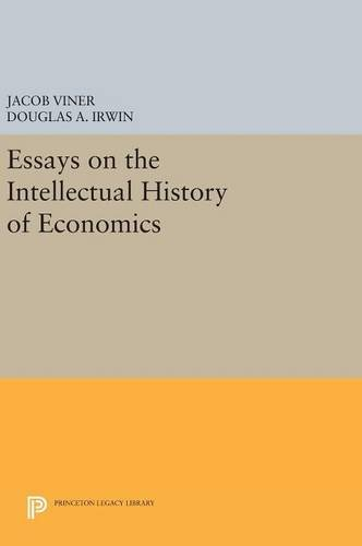 Essays on the Intellectual History of Economics (Princeton Legacy Library): Jacob Viner