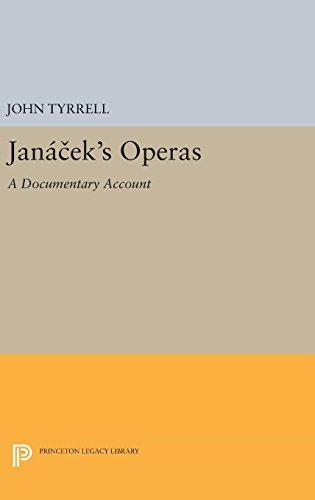 9780691631134: Janácek's Operas: A Documentary Account (Princeton Legacy Library)