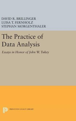 9780691631240: The Practice of Data Analysis: Essays in Honor of John W. Tukey (Princeton Legacy Library)