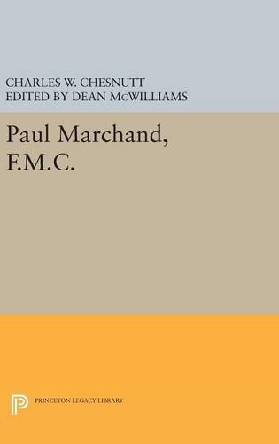 9780691631820: Paul Marchand, F.M.C. (Princeton Legacy Library)
