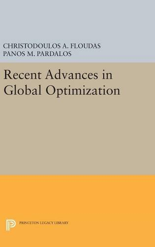 9780691631875: Recent Advances in Global Optimization (Princeton Legacy Library)