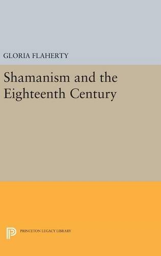 9780691632032: Shamanism and the Eighteenth Century (Princeton Legacy Library)