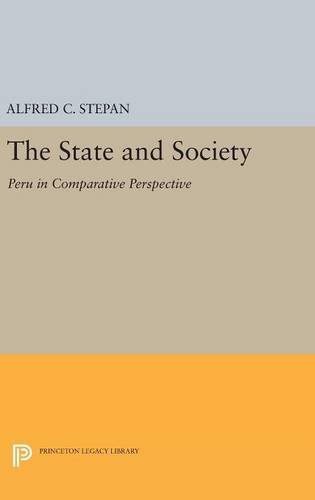 9780691632070: The State and Society: Peru in Comparative Perspective (Princeton Legacy Library)