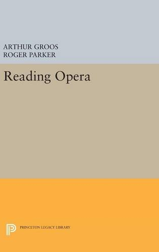 9780691632131: Reading Opera (Princeton Legacy Library)