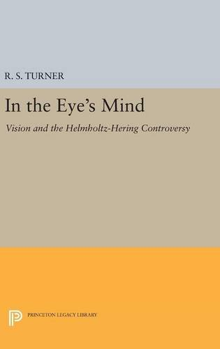9780691632216: In the Eye's Mind: Vision and the Helmholtz-hering Controversy