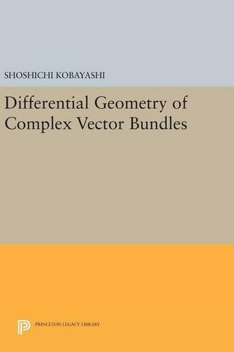 9780691632643: Differential Geometry of Complex Vector Bundles