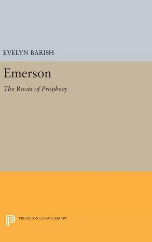 9780691633572: Emerson: The Roots of Prophecy (Princeton Legacy Library)