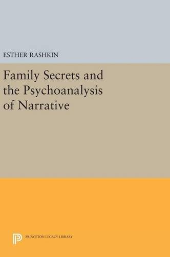 9780691633749: Family Secrets and the Psychoanalysis of Narrative (Princeton Legacy Library)