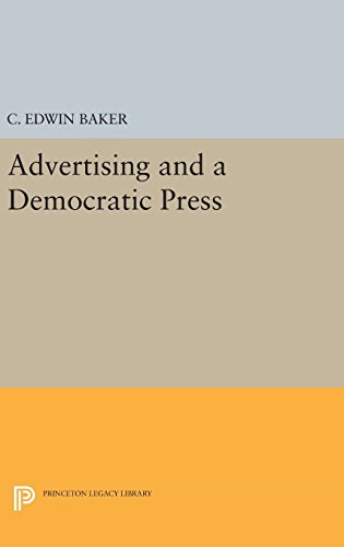 9780691633930: Advertising and a Democratic Press (Princeton Legacy Library)